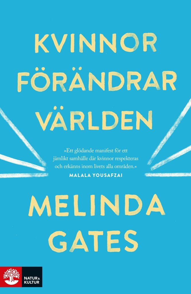 Kvinnor förändrar världen av Melinda Gates