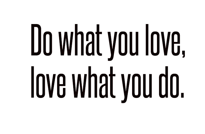 Do what you