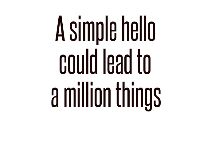 A simple hello is life quote